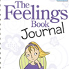 The Feelings Book Journal, by Dr. Lynda Madison
