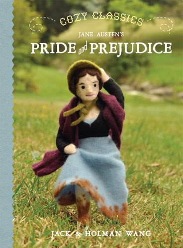 Book: Cozy Classics: Jane Austen's Pride and Prejudice, by Jack and Holman Wang
