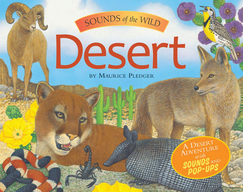 Book: Sounds of the Wild: Desert, by Maurice Pedger, Silver Dolphin