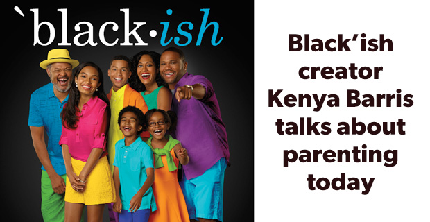Black'ish creator Kenya Barris talks about parenting today